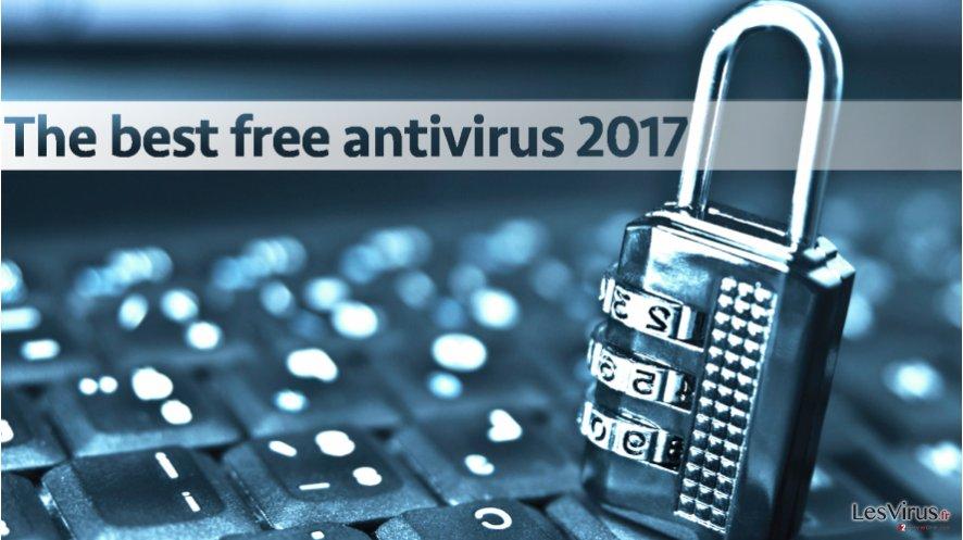 Les meilleurs antivirus gratuits de 2017
