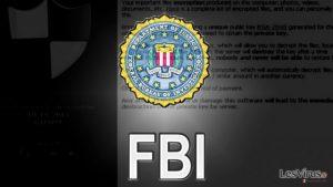 FBI encourage les victimes à ne pas payer ransomware la rançon