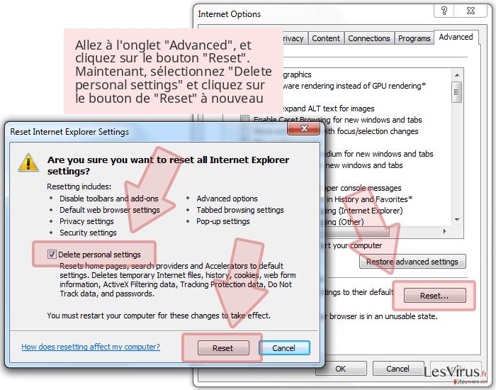 Allez à l'onglet 'Advanced', et cliquez sur le bouton 'Reset'. Maintenant, sélectionnez 'Delete personal settings' et cliquez sur le bouton de 'Reset' à nouveau