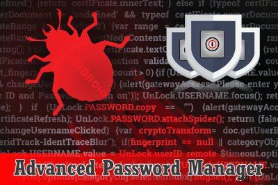 Le logiciel alarmant Advanced Password Manager