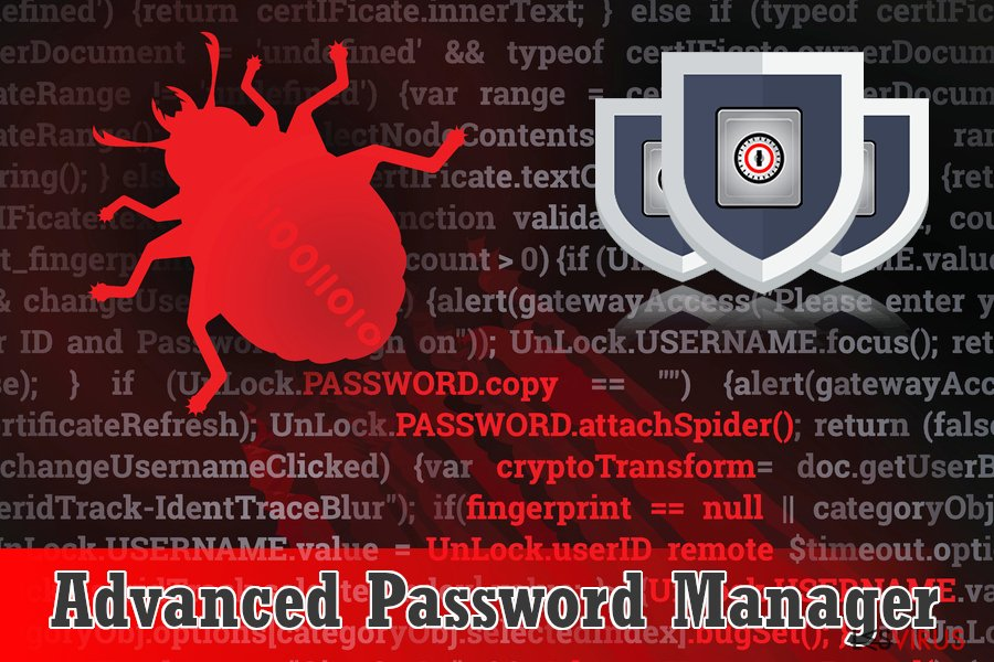 Le logiciel alarmant Advanced Password Manager