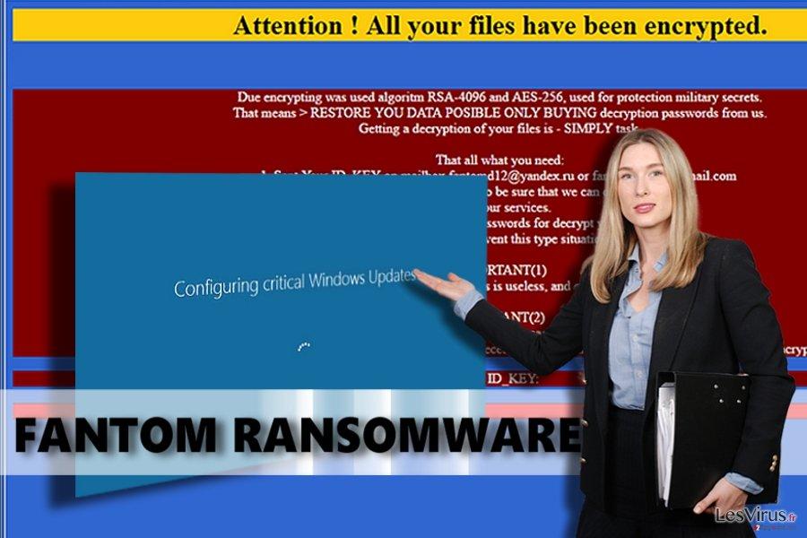 Le virus rançongiciel Fantom instantané