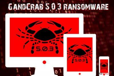 Le logiciel d'extorsion GandCrab 5.0.3