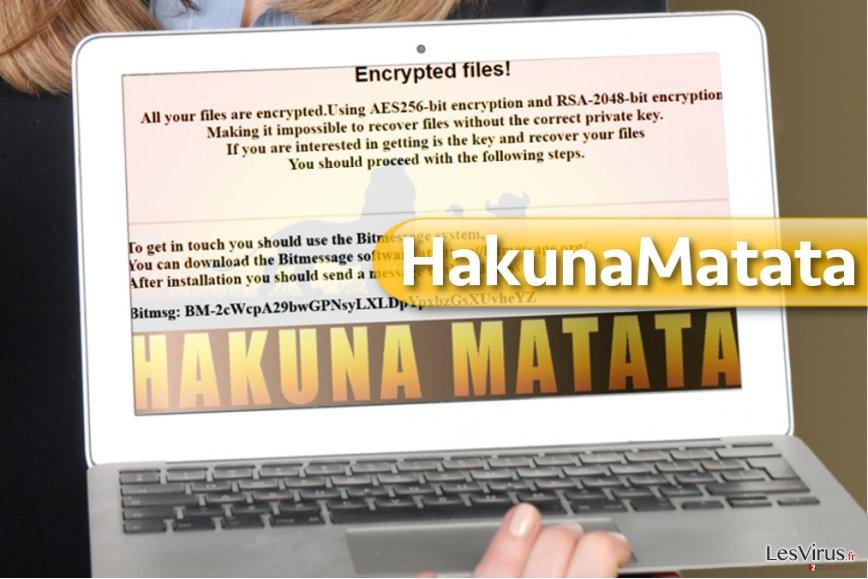 Le virus HakunaMatata