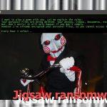 Le virus rançongiciel Jigsaw instantané